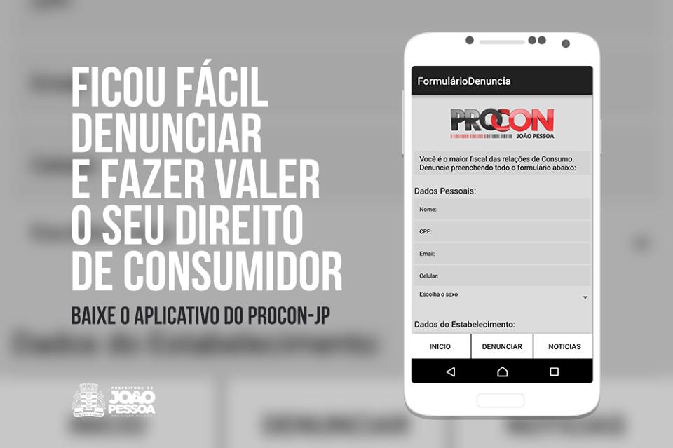App Procon JP - Procon de João Pessoa lança aplicativo inédito para denúncias