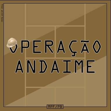 OPERACAO ANDAIME - Prisões de empreiteiros, mestre de obras e engenheiro marcam quarta fase da Operação Andaime