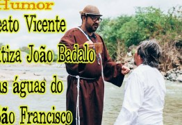 """POLÊMICA: Beato Vicente """"batiza"""" o poeta João Badalo nas águas do São Francisco em Monteiro – VEJA VÍDEO"""