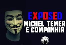Site de Temer sai do ar depois de possível ataque do grupo Anonymous