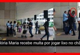 Glória Maria é multada após jogar lixo no chão de aeroporto