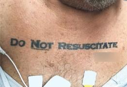 Homem com tatuagem 'não ressuscite' chega inconsciente a hospital e médicos entram em dúvida