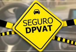 Divulgado calendário de pagamento do seguro DPVat