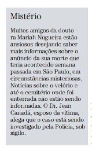 nota abelardo jurema - VIVA OU MORTA ?: Novas versões sobre a morte misteriosa da biomédica Mariah Nogueira