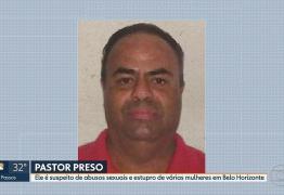 Pastor conhecido como 'maníaco da orelha' teria abusado sexualmente de mais de 10 mulheres