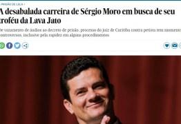 Imprensa internacional afirma que Moro quer prisão de Lula como troféu