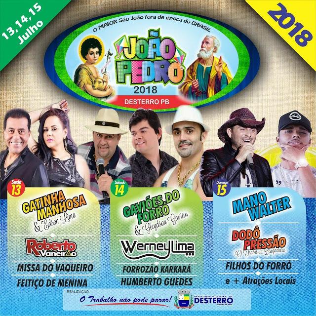 CARTAZ JOÃO PEDRO - VEJA A PROGRAMAÇÃO: Prefeitura de Desterro realiza festa do João Pedro 2018