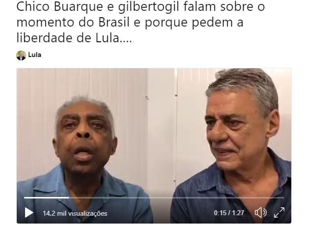 GIL - Chico Buarque e Gilberto Gil explicam porque querem Lula Livre: VEJA VÍDEO