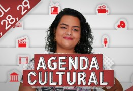 AGENDA CULTURAL : Confira as melhores dicas para curtir o fim de semana em João Pessoa