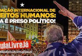 Lula posta foto em João Pessoa e tuíta que Fundação Internacional o reconhece como preso político