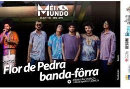FESTIVAL MÊIMUNDO: UFPB promove evento beneficente nesta quinta com shows de Banda-Fôrra e Flor de Pedra