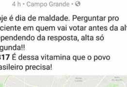 Médica diz que só dará alta a eleitor de Bolsonaro: 'Dia de maldade'