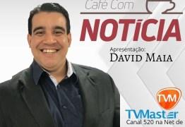 Davi Maia reestreia programa Café com Notícia na TV Master
