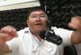 VEJA VÍDEO – Radialista provoca Fábio Tyrone e convoca prefeito para encarar briga de verdade: 'Quero ver ele encarar um André Gadelha, com seus dois metros de altura'