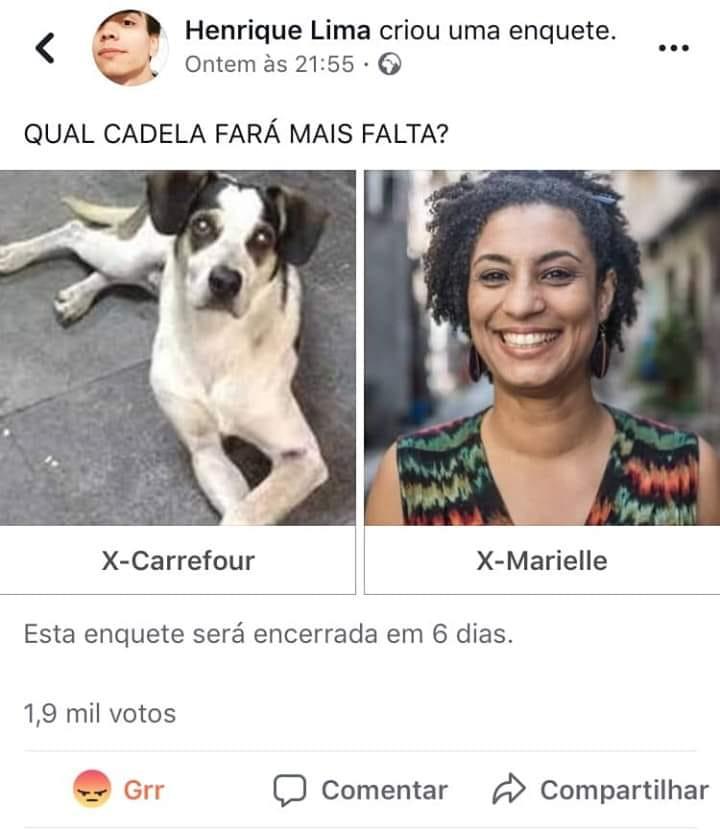 apoiador - 'Qual cadela fará mais falta?': apoiador de Bolsonaro compara Marielle Franco com cachorra morta no Carrefour