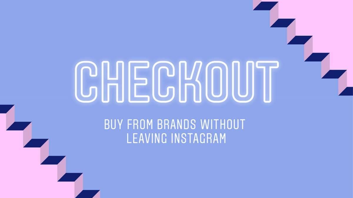 CHECKOUT FERRAMENTA COMPRAS INSTAGRAM - Instagram lança ferramenta de compra de produto direto no aplicativo