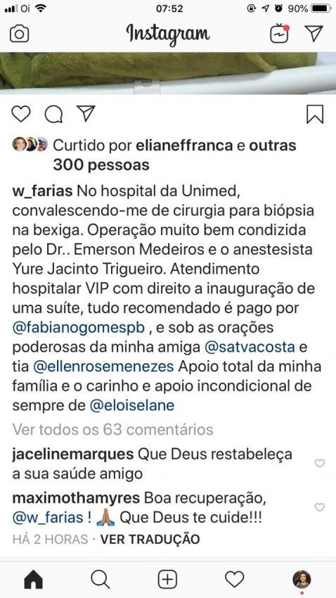 WhatsApp Image 2019 03 21 at 07.54.26 - Internado, jornalista Wellington Farias passa por biópsia na bexiga