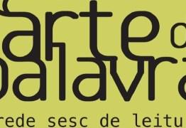 Sesc abre inscrições para oficina de Literatura dentro do projeto Arte da Palavra
