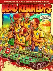 1 deadkennedys poster 10790831 226x300 - CRÍTICA A BOLSONARO: pôster de show de banda americana mostra família de palhaços armados e favela em chamas