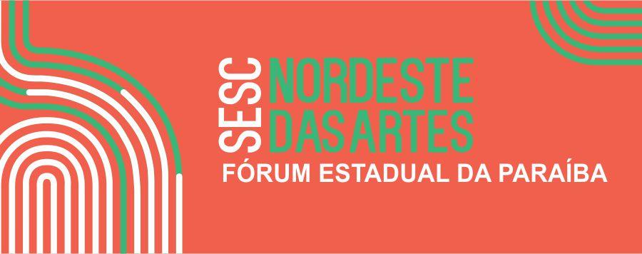 forum2 - Sesc inicia Fórum Estadual de Cultura do Projeto Nordeste das Artes