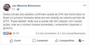 BOLSONARO 300x154 - MONITOR DA VIOLÊNCIA:  Bolsonaro sugere que redução de crimes tem a ver com ações do seu mandato