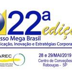 Congresso Mega Brasil - Assessores de Comunicação de Creci's participam de Encontro Nacional
