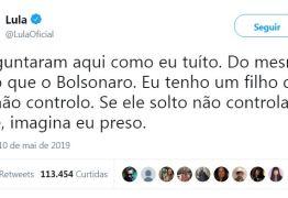 'SE ELE NÃO CONTROLA O FILHO, IMAGINA EU PRESO': Lula ironiza a própria situação em crítica a Bolsonaro no Twitter