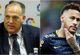 Presidente de La Liga não quer Neymar de volta: 'Não é um bom exemplo'