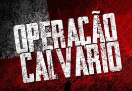 OPERAÇÃO CALVÁRIO: Gaeco denuncia servidora e ex-procurador do Estado e contabiliza R$ 5 milhões recuperados