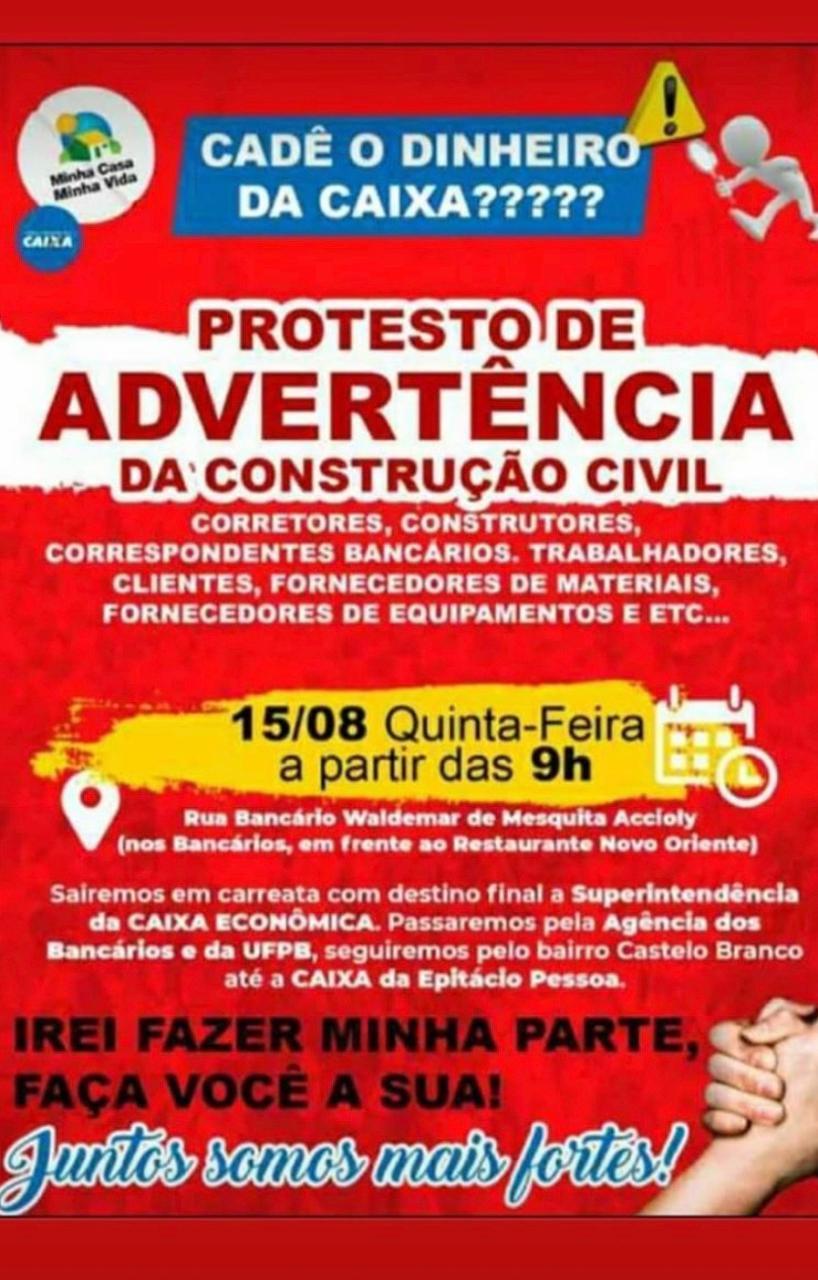 PHOTO 2019 08 13 06 40 26 - Construtores e corretores de imóveis protestam contra crise no MCMV