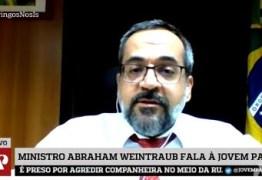 'NA PARAÍBA AS UNIVERSIDADES ESTÃO UM BRINCO', diz ministro Abraham Weintraub sobre contingenciamentos; VEJA VÍDEO