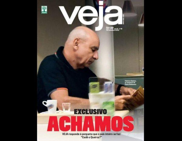 capa da veja 2 600x467 - ACHAMOS O QUEIROZ: Veja descobre residência e rotina do desaparecido mais famoso do Brasil - CONFIRA