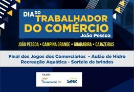 Sesc comemora Dia do Trabalhador do Comércio com muita animação em João Pessoa, Campina Grande, Guarabira e Cajazeiras