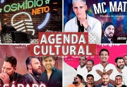 AGENDA CULTURAL: Saiba quais os eventos que prometem animar o público pessoense neste fim de semana