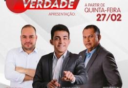 ARAPUAN FM: Bruno Pereira, Washington Luís e Henrique Lima comandam 'Paraíba Verdade' a partir de quinta-feira