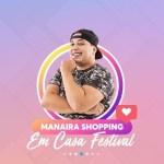 7d3290bd 8aab 44d8 9fa2 c4cd5fc7bb0d e1585944137258 - Manaira Shopping terá lives no Instagram com Renata Uchôa, Renan da Resenha, Nara Marques, Kevin Ndjana e Mariah Yohana