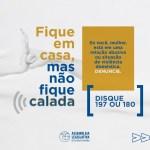 """6ea0127e 3f15 4ea7 979a 39f777fe4117 - """"Mulher em Casa Não Fica Calada"""": comissão de Direitos da Mulher e a CPI do Feminicídio da Assembleia Legislativa reforçam campanha"""