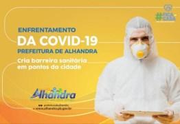 NOVAS MEDIDAS: Prefeitura de Alhandra cria barreira sanitária em pontos da cidade