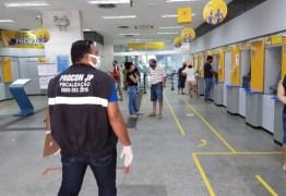 FISCALIZAÇÃO: Cinco agências bancárias de João Pessoa são autuadas por não cumprir medidas contra Covid-19
