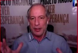 """Ciro Gomes diz que Bolsonaro tem """"atitude assassina"""" durante pandemia e fala sobre candidatura de Moro em 2022: adversário perigoso"""