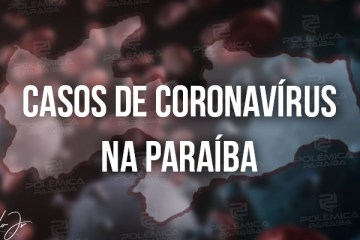 Paraíba confirma 1.229 novos casos e 18 óbitos por coronavírus, diz SES