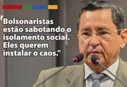 Anísio Maia acusa grupos bolsonaristas na Paraíba de atiçarem quebra do isolamento para gerar o caos no estado