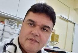 Médico paraibano que morreu de Covid-19 deixa verso sobre o valor da vida