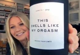 Gwyneth Paltrow lança vela com 'aroma de orgasmo'