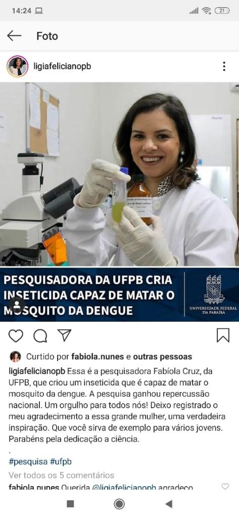 29f2dd19 4823 4bff acb6 385c721a773a 473x1024 - HEROÍNA BRASILEIRA: Após criar inseticida que mata o mosquito da dengue, pesquisadora da UFPB Fabíola Cruz ganha destaque nacional