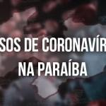 WhatsApp Image 2020 06 02 at 18.49.35 6 1 - Paraíba confirma 1.270 novos casos de Covid-19 em 24h; total de mortes chega a 1.196
