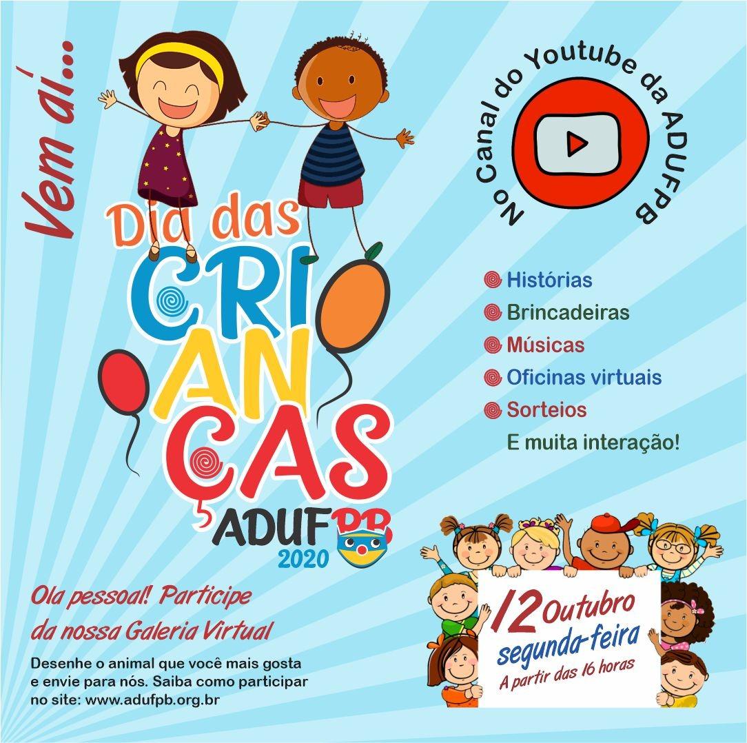 2020.10.12 live do dia das crianças - Dia das Crianças terá programação especial no canal da Adufpb no Youtube