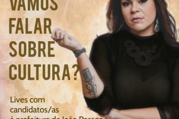 Cantora paraibana promove lives com prefeitáveis à PMJP para falar sobre Cultura; confira