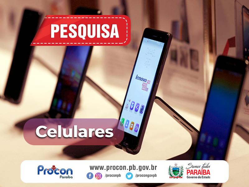 celulares - Pesquisa do Procon-PB aponta diferença de quase R$800 no preço de celulares em estabelecimentos de João Pessoa