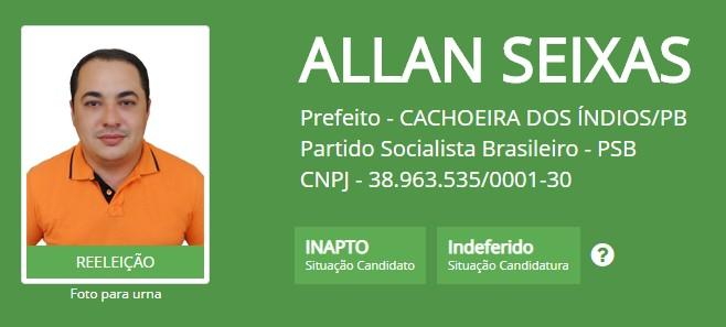 registro cand allan seixas - Prefeito de Cachoeira dos Índios tem registro de candidatura impugnado pela Justiça